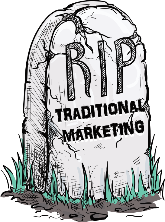 Death of Traditional Marketing
