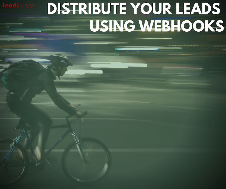 New Feature: Leads Distribution via Webhooks